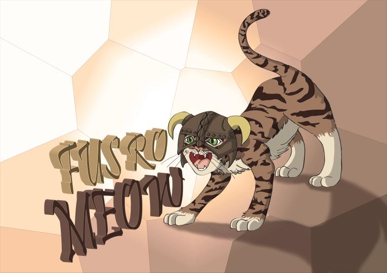 fus-ro-meow